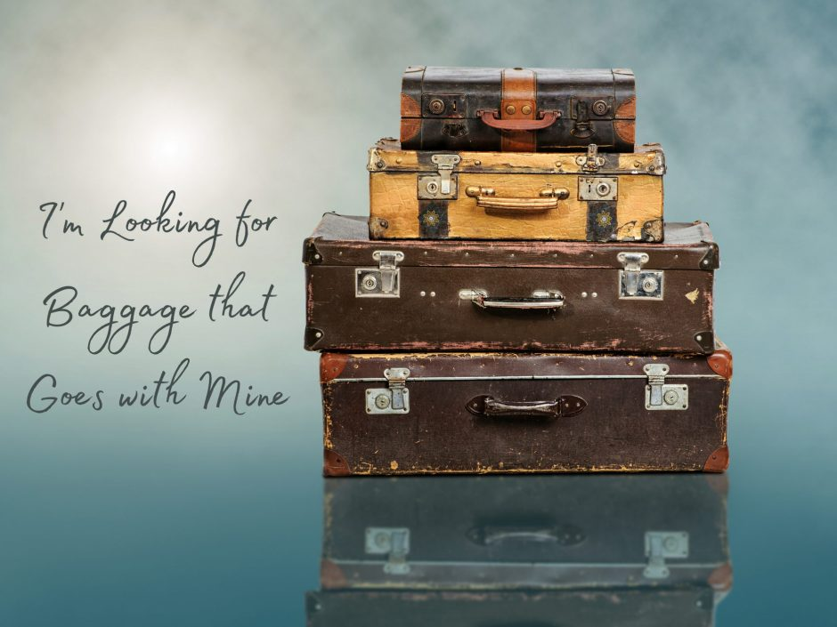 Header image for a post about looking for baggage that goes with mine