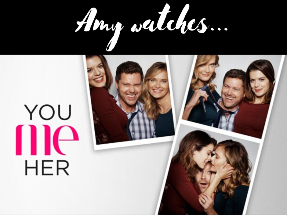 "The You Me Her title logo and the words ""Amy Watches"""