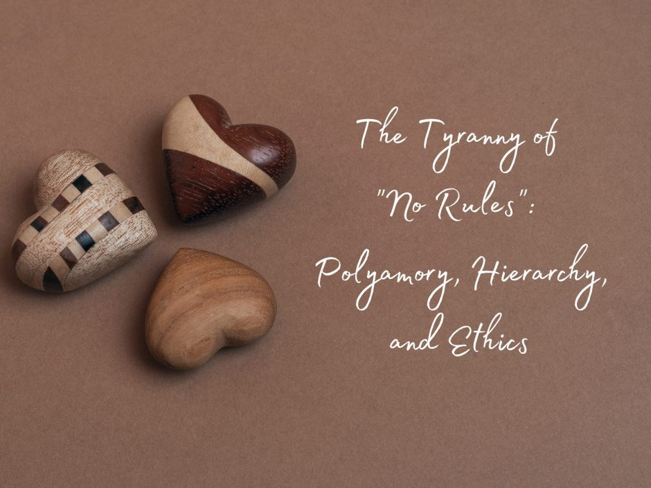 Header for a piece on hierarchy in polyamory and polyamory ethics