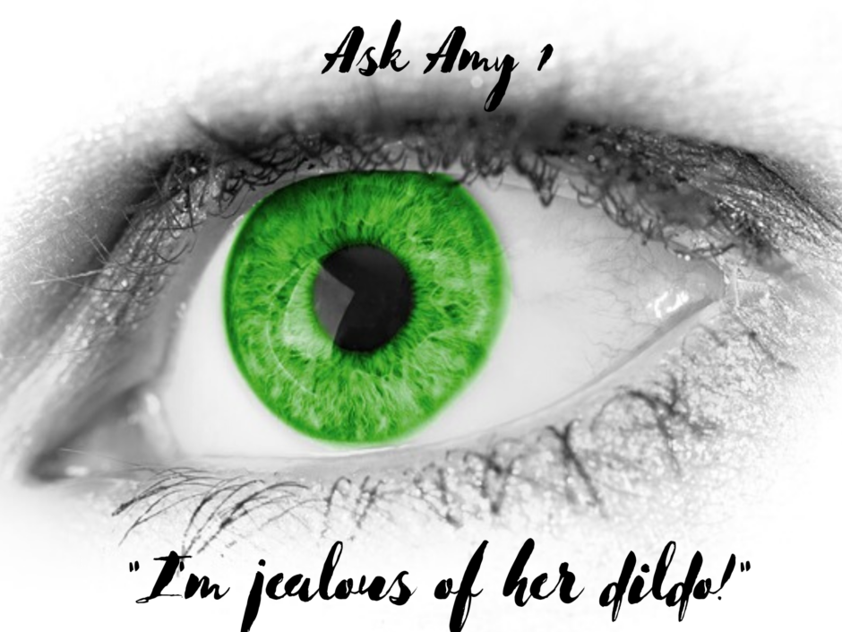 "A large green eye. For an Ask Amy question: ""I'm jealous of her dildo"""