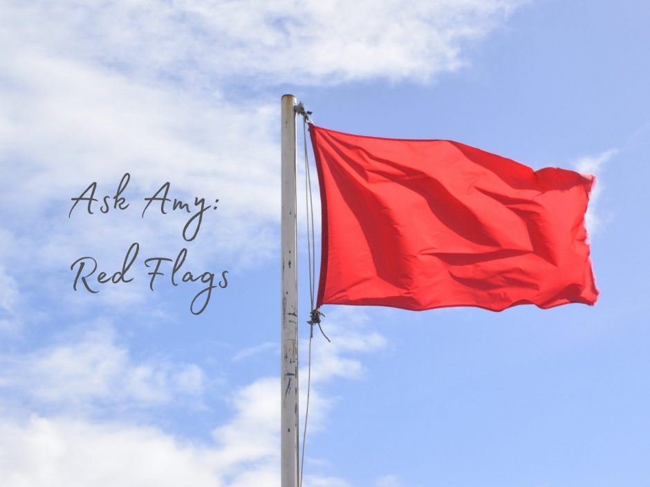 Header for an Ask Amy post about red flags