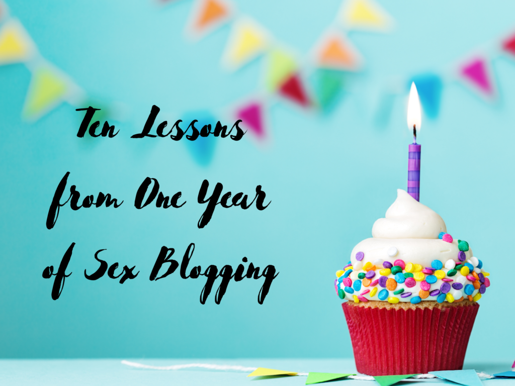Ten Lessons from One Year of Sex Blogging