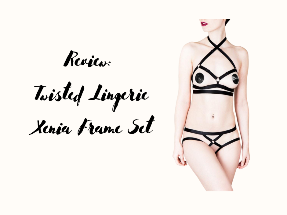 Header image for a review of the Xenia Frame Set by Twisted Lingerie