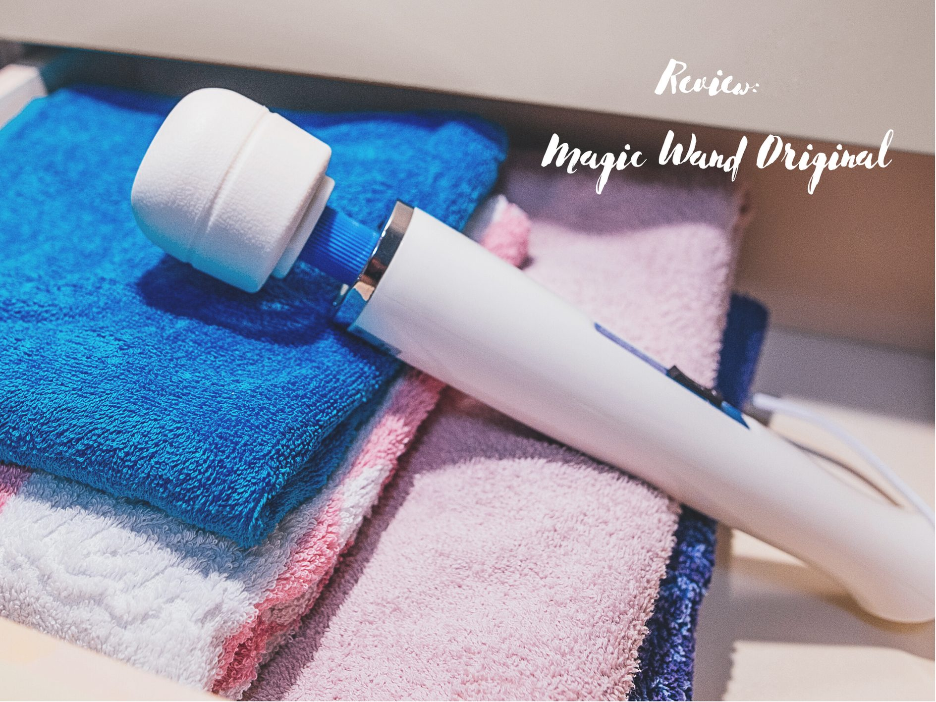 "[Toy Review] Magic Wand Original AKA ""The Hitachi"""