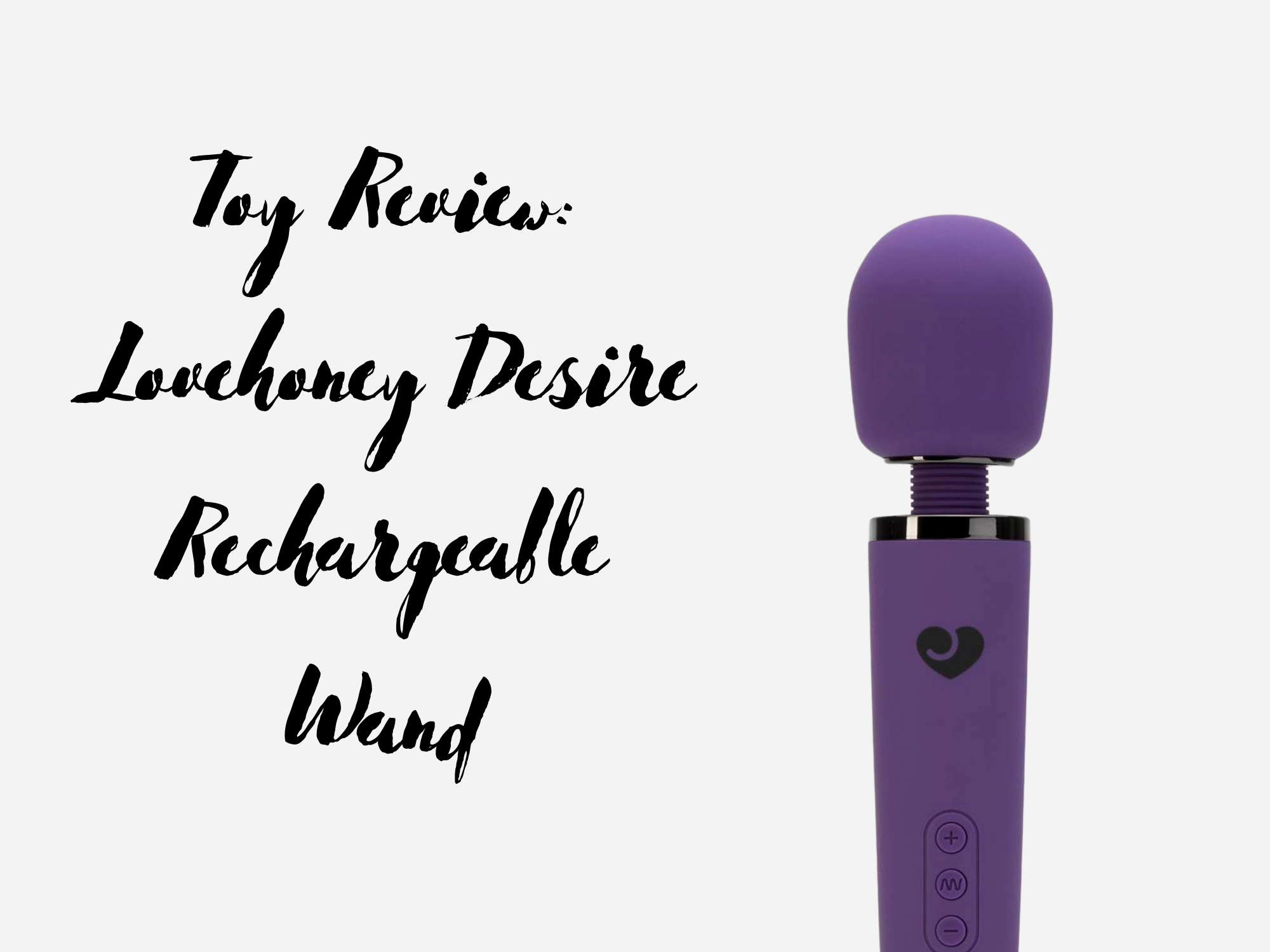 Header image for a review of the Lovehoney Desire Rechargeable Wand