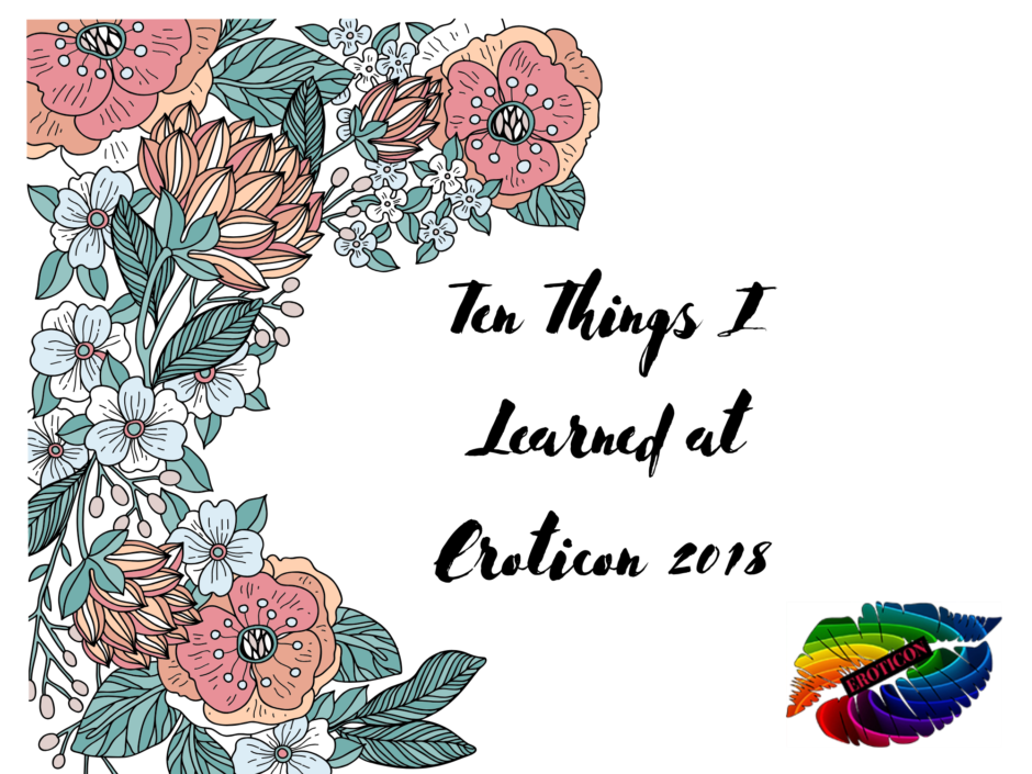 Header image for a post about ten things I learned at Eroticon 2018