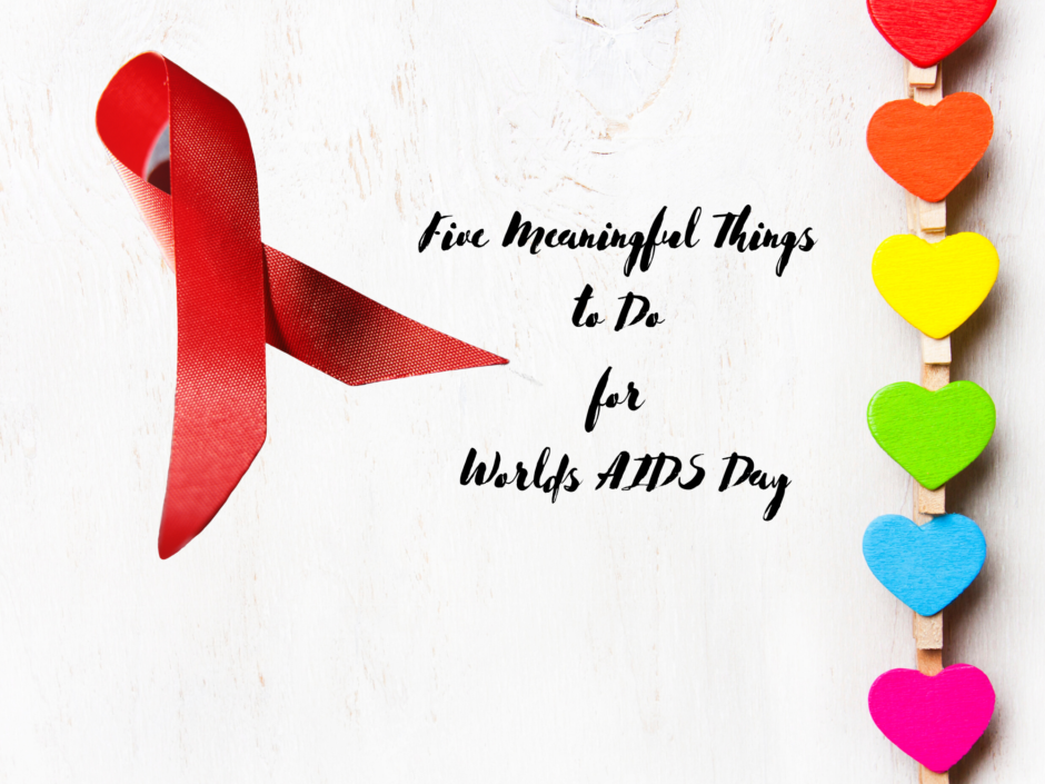 Header image for a post about meaningful things to do for World AIDS Day