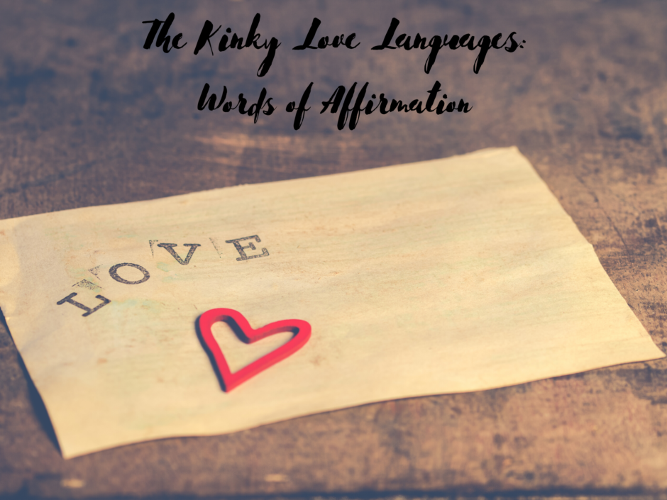 Header image for a post on the kinky love languages and words of affirmation