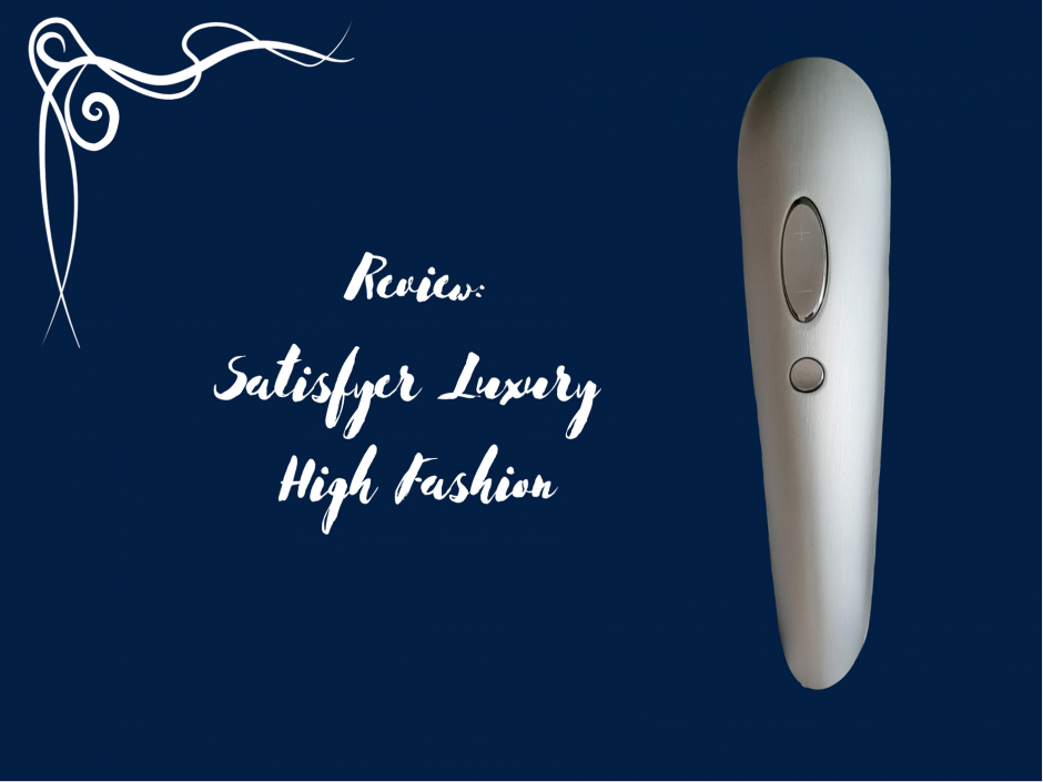 Header image for a review of the Satisfyer Luxury High Fashion