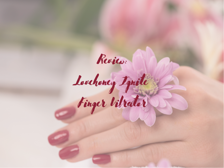 Header image for a review of the Lovehoney Ignite Finger Vibrator