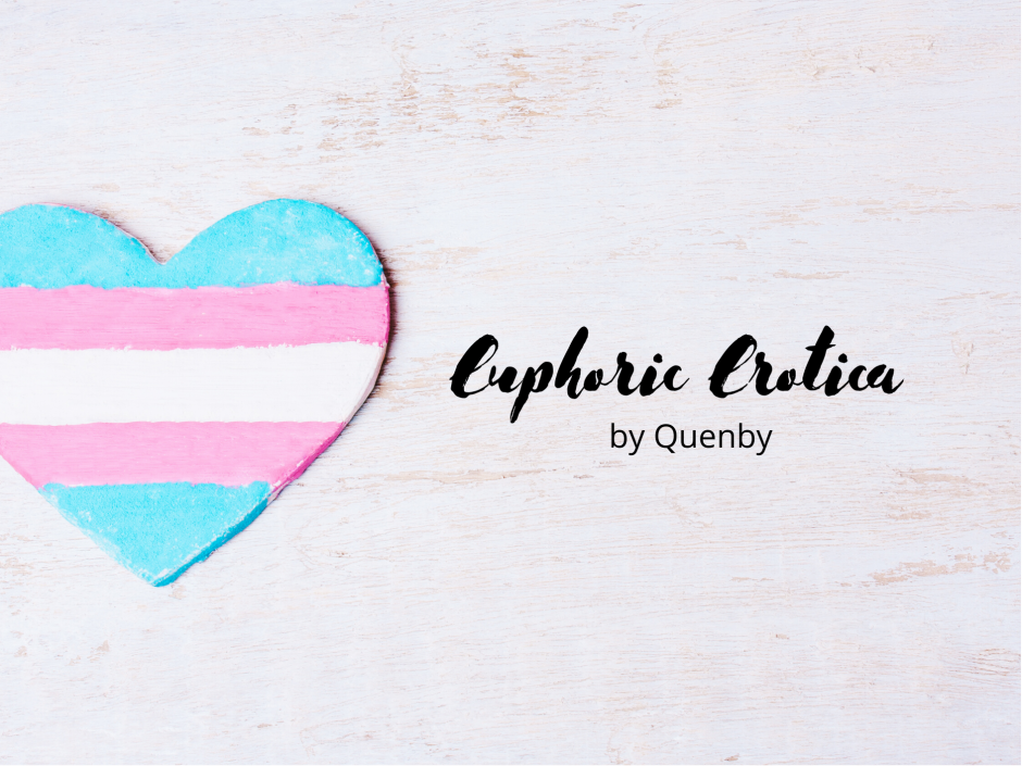 Header image for a post about erotica and feeling gender euphoric
