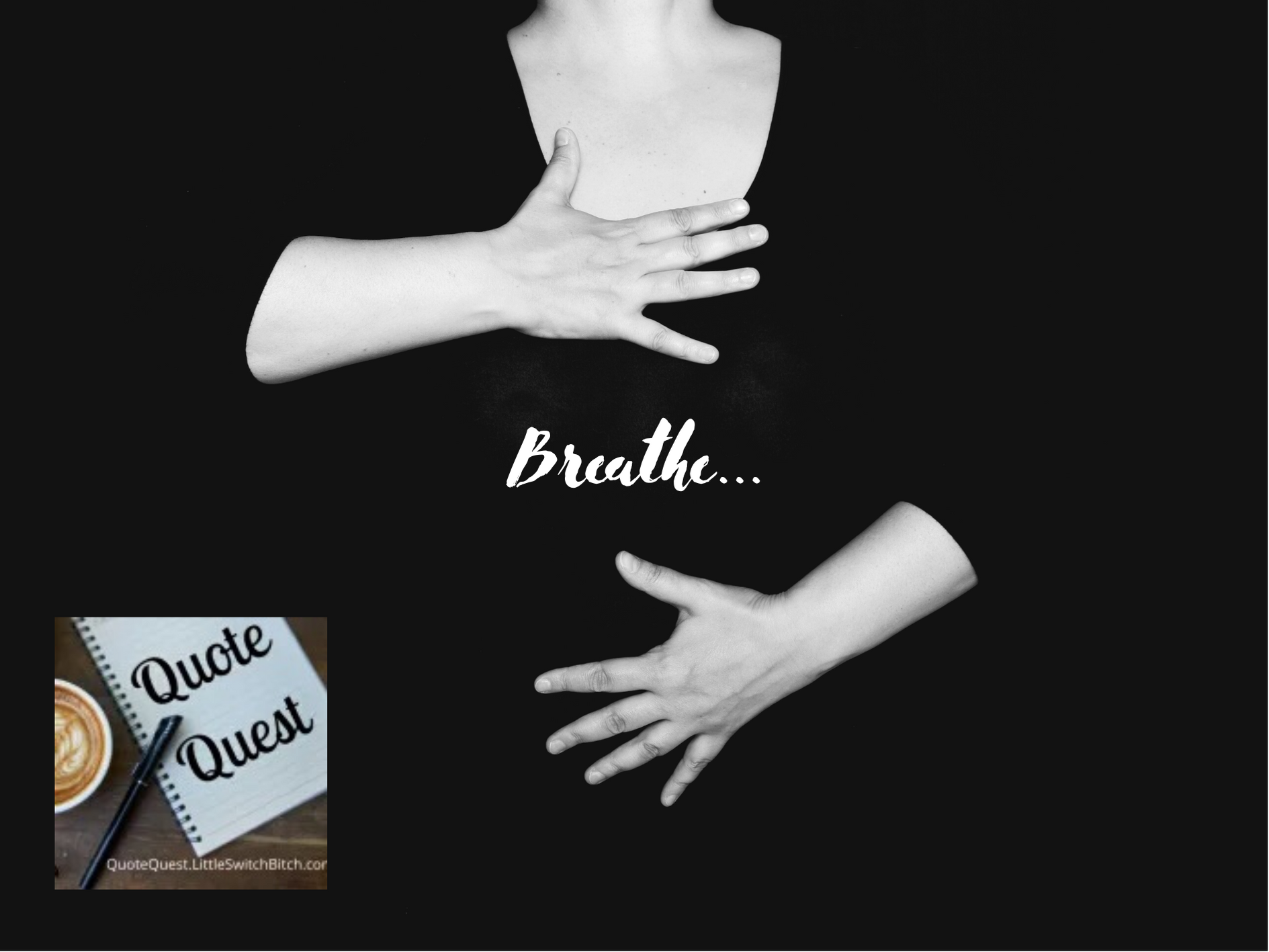 [Quote Quest] Breathe