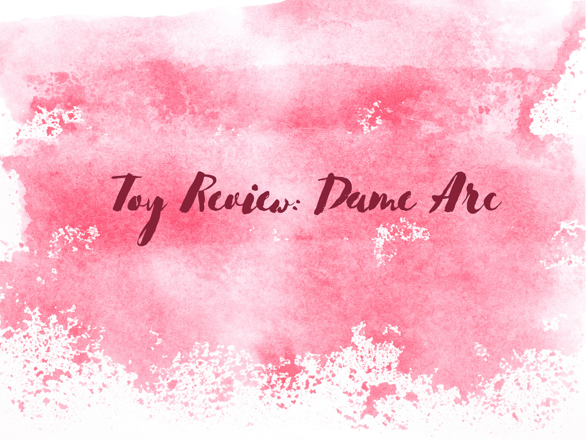 [Toy Review] Dame Arc Silicone G-Spot Vibrator