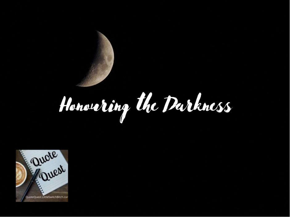 Header image for a Quote Quest post about kink and personal darkness