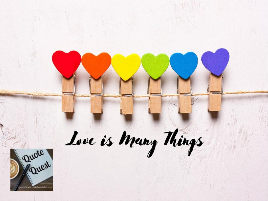 Header image for a post called Love is Many Things