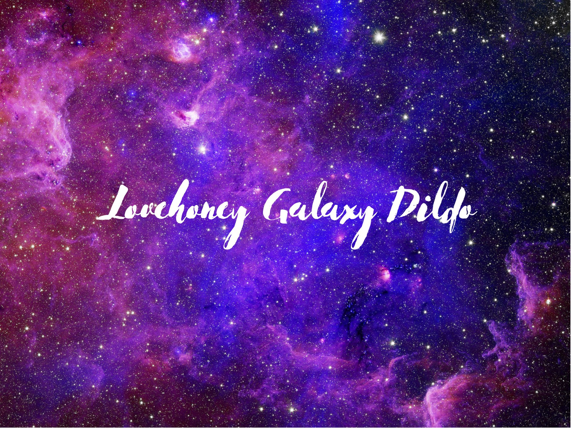 [Toy Review] Lovehoney Super Soft Silicone Galaxy Dildo