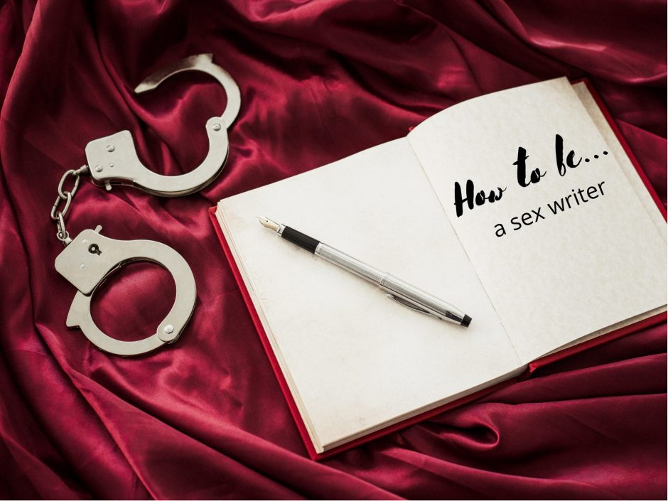 Header for a post on how to be a sex writer, featuring a pen notepad and handcuffs