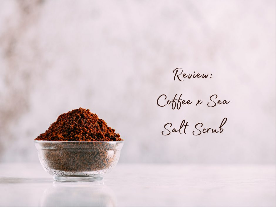 Header image for a review of The Butters Coffee x Sea Salt Scrub