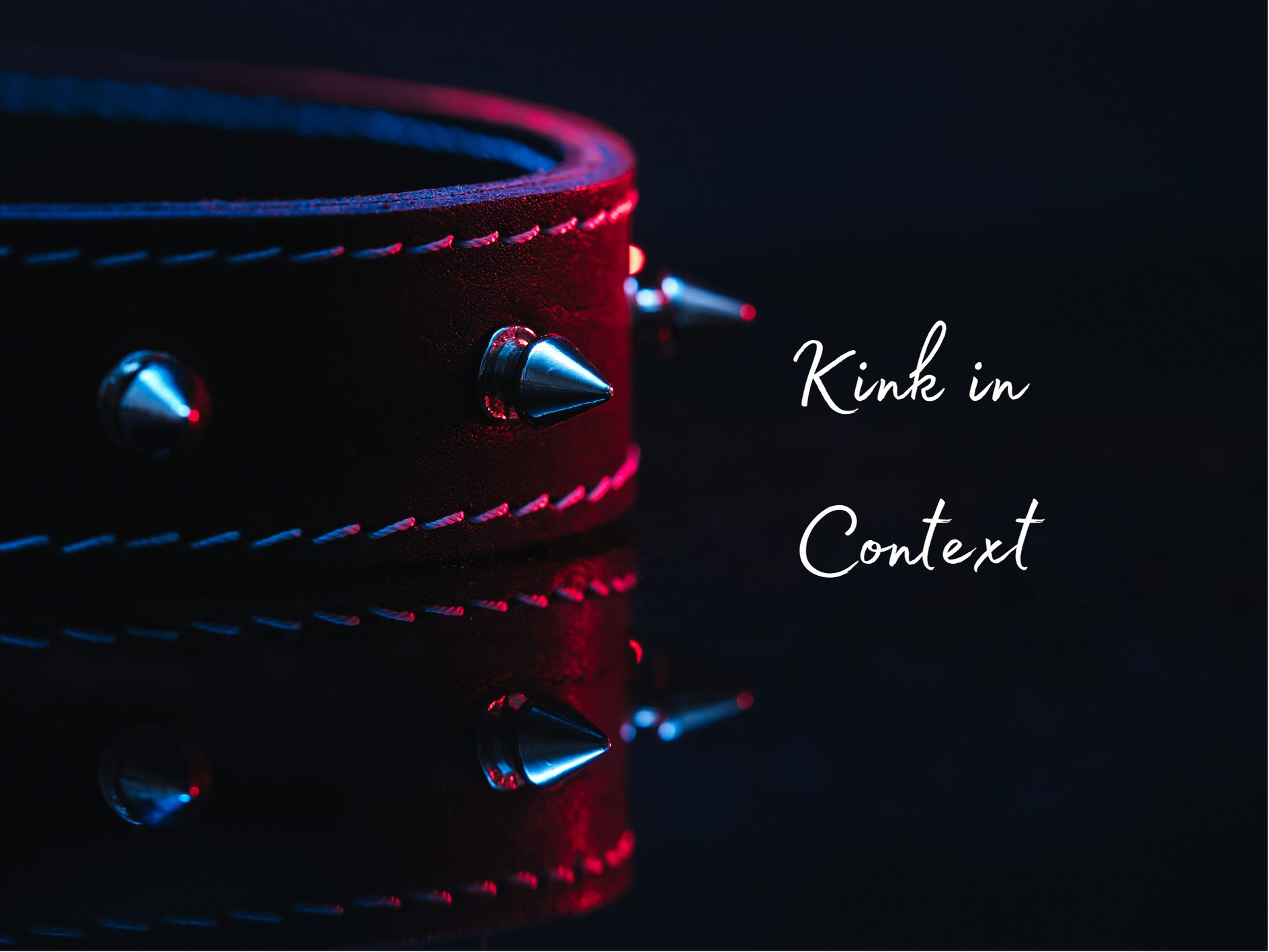 [Guest Post] Kink in Context by Quenby