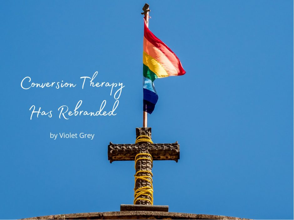 Gay flag on Christian church. For guest post on Conversion therapy.