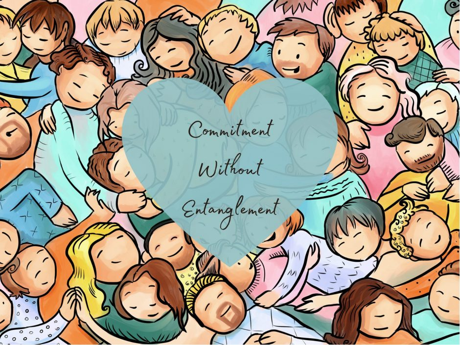 What is commitment without entanglement? Group of people in a cuddle pile